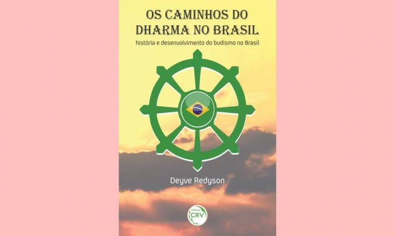 Livro de Deyve Redyson sobre a história do budismo no Brasil