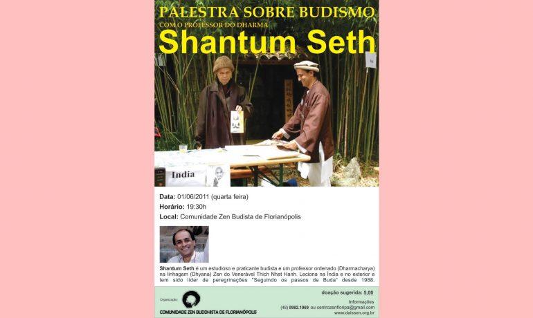 PALESTRA  COM O PROFESSOR DO DHARMA SHANTUM SETH