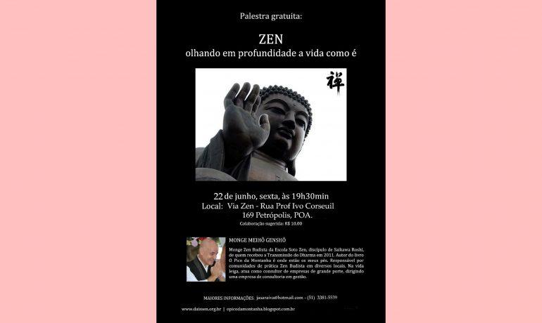 Dia 22/6 em Porto Alegre - Via Zen